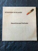 LP 33 SENSITIVE AND DELICATE STEPHEN SCHLAKS