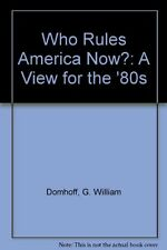 Who Rules America Now?: A View for the 80s