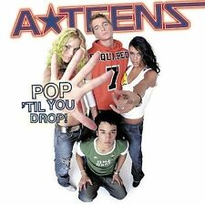 Pop 'Til You Drop! by A*Teens (CD, Jun-2002, MCA) Free Ship #EN59
