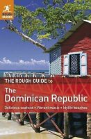 Harvey, Sean, TheRough Guide to the Dominican Republic by Harvey, Sean ( Author