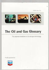THE OIL & GAS GLOSSARY  mining exploration dictionary   ce
