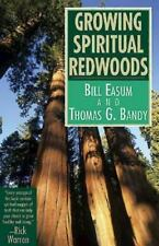 Growing Spiritual Redwoods William M. Easum, Thomas G. Bandy Paperback