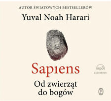 Sapiens. Od zwierząt do bogów audiobook - Yuval Noah Harari, Justyn Hunia, ...