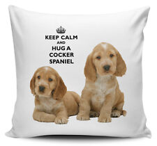 Keep Calm And Hug A Cocker Spaniel Cushion Cover - 40cm x 40cm Brand New