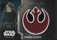 Admiral Raddus Patch Card TOPPS Star Wars Rogue One Card 112318DBCD