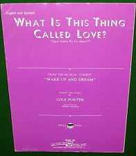 WHAT IS THIS THING CALLED LOVE? 1949 COLE PORTER Sheet Music Eng Spanish No Tape