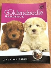Canine Handbooks: The Goldendoodle Handbook : The Essential Guide for New and.