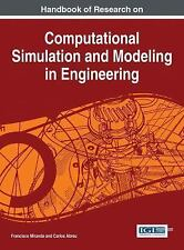 Handbook of Research on Computational Simulation and Modeling in Engineering...