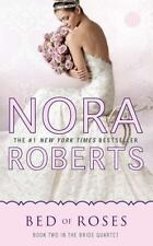 Bed of Roses by Nora Roberts (Book Two in the Bride Quartet)