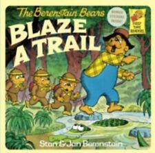 First Time Books: The Berenstain Bears Blaze a Trail by Jan Berenstain and Stan
