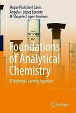 Foundations of Analytical Chemistry: A Teaching-Learning Approach by M....