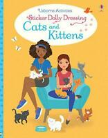 Sticker Dolly Dressing Cats and Kittens by Lucy Bowman, NEW Book, FREE & Fast De