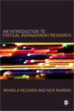 An Introduction to Critical Management Research by Mihaela L. Kelemen and...