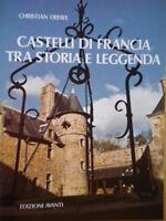 Castelli di Francia tra storia e leggendaDefaye 1975arte viaggi foto Abbe 01