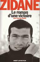 livre Zidane le roman d'une victoire récit par Dan Franck book