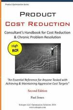 Product Cost Reduction : Consultant's Handbook for Cost Reduction and Chronic...