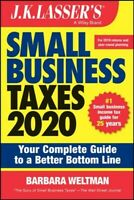 J. K. Lasser's Small Business Taxes 2020 : Your Complete Guide to a Better Bo...