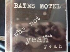 Bates Motel - Why Not Yeah Yeah Yeah Cd