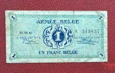 Belgique -  Joli Billet de  1  Franc  du  01-08-1946 type Armée Belge
