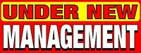 """Under New Management Banner 18""""x48"""" Free Shipping Ready to Hang!"""
