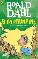Billy and the Minpins (illustrated by Quentin Blake) by Roald Dahl 9780141377520