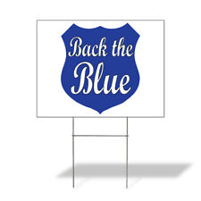 Weatherproof Yard Sign Back The Blue Outdoor Advertising Printing C Lawn Garden