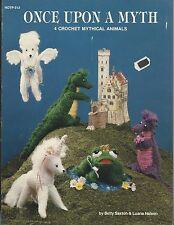 Once Upon A Myth Betty Saxton Crochet Patterns Unicorn Pegasus Dragon + NEW OOP