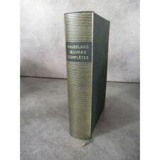 Collection Bibliothèque de la pléiade NRF Baudelaire Œuvres complètes collector