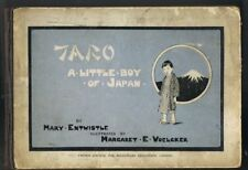 ENTWISTLE, Mary & VOELCKER, Margaret E. - Taro - A Little Boy of Japan #10700