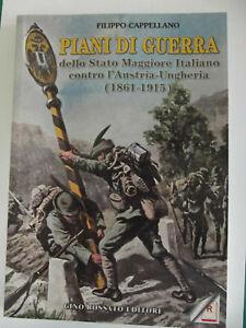 Piani di guerra dello Stato Maggiore Italiano contro l'Austria-Ungheria(1861-15)