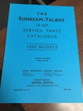 SUNBEAM TALBOT 10 H.P. TEN 1946 MODELS PARTS MANUAL