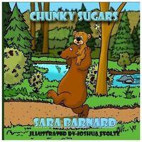 Chunky Sugars: By Sara Barnard