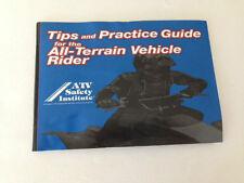 ATV RIDING TIPS & PRACTICE GUIDE MANUAL FOR THE ATV RIDER GENUINE OEM