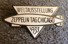 ORIGINAL AIRSHIP GRAF ZEPPELIN LZ127 WORLD'S FAIR ENAMELED BADGE 1933