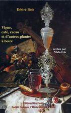Les plantes alimentaires chez tous les peuples et à travers les âges tome IV