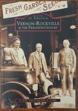 Images of America: Vernon-Rockville [CT]