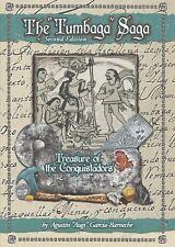 "The ""Tumbaga"" Saga: Treasure of the Conquistadors by Augi Garcia (2018) 2nd Ed."