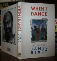 Berry, James WHEN I DANCE  1st Edition 1st Printing