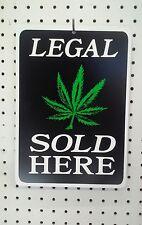 "8.5"" X 12"" LEGAL MARIJUANA SOLD HERE PLASTIC SIGN"