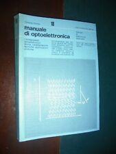 Ratheiser – Pichler ; MANUALE DI OPTOELETTRONICA ; F. Muzzio Ed. 1983