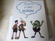 "FUMETTI D'ORO NERBINI-CARTONATO NERBINI 1972"" FUM00"