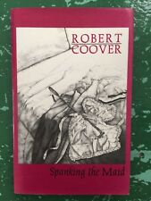 Spanking The Maid by Robert Coover 1987 HBDJ Outrageous Satire