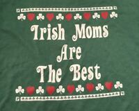 Vintage Irish Moms Are the Best 1980s 80s St. Patrick's day tee t-shirt Size XL