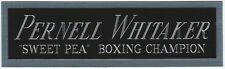 PERNELL WHITAKER NAMEPLATE FOR AUTOGRAPHED SIGNED BOXING GLOVE TRUNK PHOTO ROBE