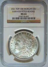 1921 Silver Morgan Dollar NGC MS 64 Vam 41B Pitted Reverse Mint Error Coin