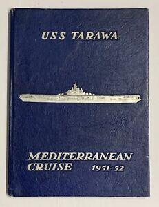 "Original Korean War ""USS Tarawa Mediterranean Cruise 1951-52"" Yearbook"