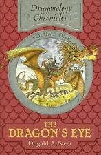 The Dragon's Eye: The Dragonology Chronicles, Volume One (Ologies)