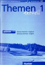 Hueber THEMEN Aktuell 1 GLOSSAR / GLOSSARY German-English Niveaustufe A1 @NEW@