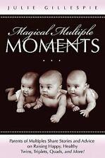 Magische mehrere Momente: Eltern von Multiples teilen Geschichten und Tipps raisi