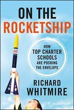 On the Rocketship: How Top Charter Schools Are Pushing the Envelope-ExLibrary